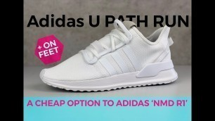 Adidas U_PATH RUN 'triple white' | UNBOXING & ON FEET | fashion shoes | 2020 | 4K