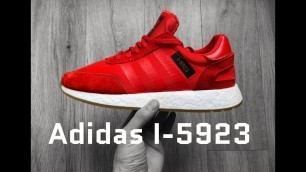 Adidas I-5923 'Core red/Ftwr White/Gum3'   UNBOXING & ON FEET   fashion shoes   2018   4K