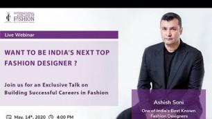 Recording - Webinar on Fashion Business in the 21st Century by Designer Ashish Soni