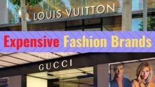 '10 Most Luxurious Fashion Brands in the World'
