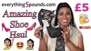 AMAZING everything5pounds Shoe Haul! Unbelieveable Affordable Heels!