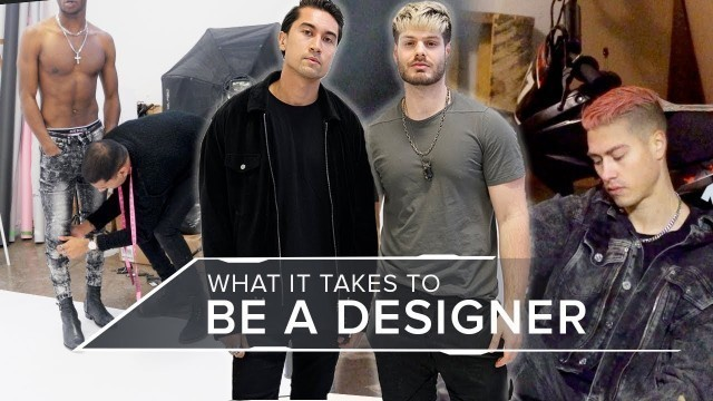 I Spent 24 Hours with a Fashion Designer, This Is What Happened...
