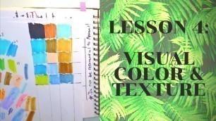 My Fashion Design Process   Lesson 4: VISUAL COLOR & TEXTURE