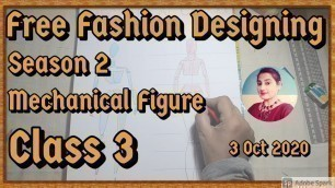 'Free Fashion Designing Course // How To Draw Mechanical Figure // Silai Course Online // Class 3'