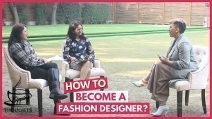 'How to Become a successful Fashion Designer with Urvashi Kaur | Career in fashion designing.'