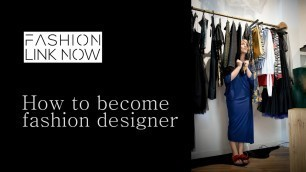 'HOW TO BECOME FASHION DESIGNER (Kako da postanete modni dizajner)'