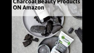 Charcoal Beauty Products ON Amazon