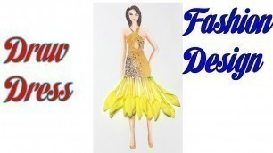 'Fashion sunflower dress design | How to Draw Evening Dress | Fashion Design model Dress #15'