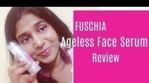 FUSCHIA Ageless Face Serum Review | Skincare Review | DiaBeautyBlossoms
