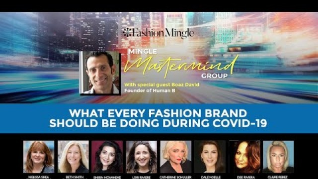Mingle Mastermind: What Every Fashion Brand Should Be Doing During COVID-19