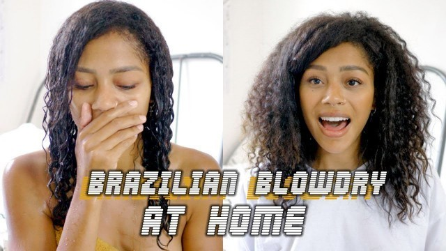 THE HAIR I ALWAYS WANTED | At Home Brazilian Blowdry/Keratin Treatment on NATURAL HAIR