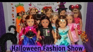 American Girl Doll  Halloween Fashion Show!    (agsm)