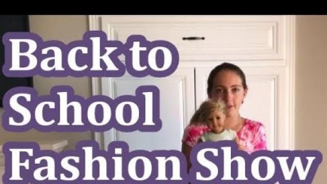 American Girl Back to School Fashion Show