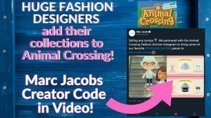 'Marc Jacobs and other Designers add their Clothing to Animal Crossing New Horizons! (Codes in Video)'