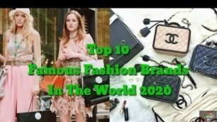 'Top 10 Famous Fashion Brands In The World 2020'