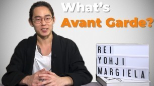 'Avant Garde is Minimal | Rei, Yohji, Margiela | Japanese Style |【History of Fashion】'