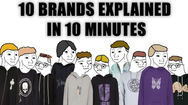 10 Notable Fashion Brands Explained in 10ish Minutes
