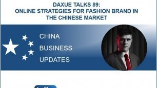 Daxue Talks 89: Online strategies for fashion brands in the Chinese market
