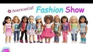 Anna's American Girls Fashion Show (+ Special New Doll Introduction!!)