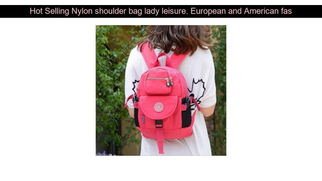 Best Offer Nylon shoulder bag lady leisure. European and American fashion models. Japanese and Kore