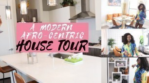 A Modern Afro-Centric House Tour (2019)