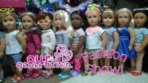 Our Generation Fashion Show