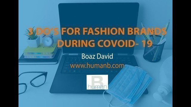 3 Things That Every Fashion Brand Can Do to Come Out Stronger Post COVID-19