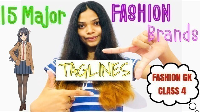 FASHION GK CLASS 4 | TAG Lines of 15 Major Fashion brands | Important for fashion college entrances
