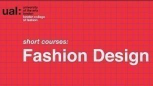 'Fashion Design LCF Short Courses'