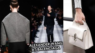 Why Alexander Wang At Balenciaga Was A Success