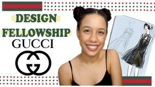 'My Gucci Design Fellowship Application / HOW TO BECOME A FASHION DESIGNER AT GUCCI'