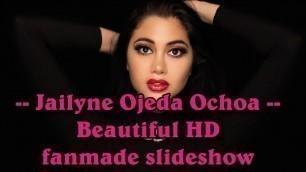 'Jailyne Ojeda Ochoa - Fashion model - Beautiful HD fanmade slideshow'