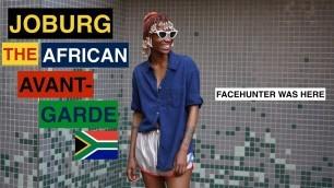 'Joburg (South Africa): the African avant-garde'