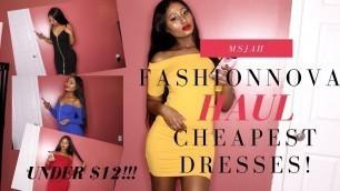 'Huge Fashion Nova Haul! Cheapest Dresses/ Sale LESS THAN $12'