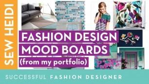 'Fashion Design Mood Board Examples (from my Portfolio)'