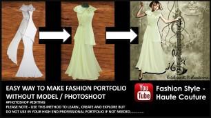 'How to create fashion portfolio, Add clothes on model ADOBE PHOTOSHOP- Fashion style - Haute Couture'