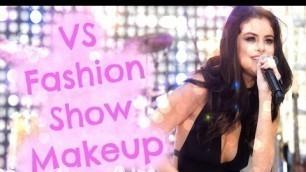 'Selena Gomez Official Victoria\'s Secret Fashion Show 2015 Makeup Look Tutorial'