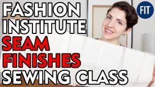 'SCHOOL PROJECTS 6 - SEAM FINISH CLASS - THE FASHION INSTITUTE OF TECHNOLOGY NYC'