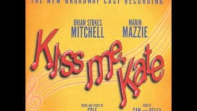 'Kiss Me Kate - Always True To You (In My Fashion) New Broadway Cast'