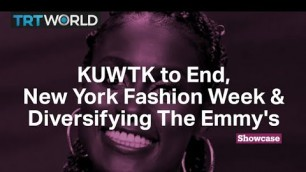 'KUWTK to End   New York Fashion Week   Diversifying The Emmy\'s'