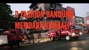 'Kebakaran D\'FASHION KOSAMBI membara kembali'