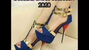 'Ladies shoes design 2020  high heels always in fashion