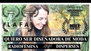 '-- TRAILER -- I WANT TO BE A FASHION DESIGNER (QUIERO SER DISEÑADORA DE MODA) | DISPERSES'