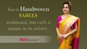 'Finest Handwoven Sarees - Traditional But Each Is Unique In Its Artistry (23rd November) - 22NQ'