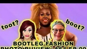 'Trinity The Tuck from All Stars 4 joins BOOTLEG FASHION PHOTO RUVIEW!!!!'
