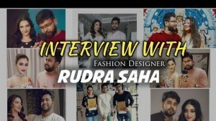 'Live Interview With Rudra Saha || Tollywood Fashion Designer || Must Watch | Bong Official Presents'
