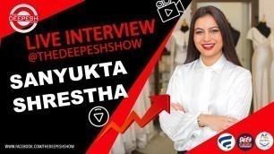 'Live Interview with Sanyukta Shrestha (Fashion Designer)   Nepali Podcast   deepesh shrestha'