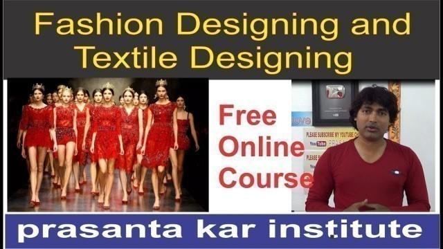'#8 शिखिये free online fashion designing and textile designing course   tailoring course syllabus   p'