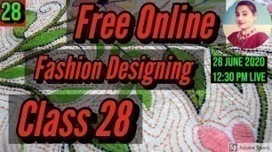 'Free Fashion Designing Online Courses With Certificate Class 28'