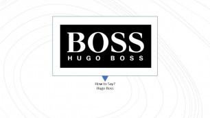 'How to Pronounce Hugo Boss? | English & German Pronunciation'